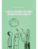 Etnisten Vahemmistoryhmien Valinen Rasismi Suomessa