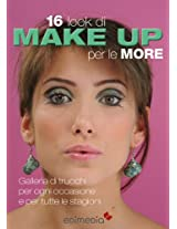 16 look di make-up per le more (Manuabili Vol. 2) (Italian Edition)