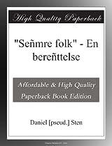 """""""Señmre folk"""" - En bereñttelse"""