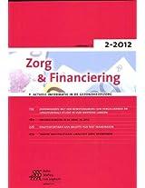 Zorg & Financiering - nr. 2-2012: Actuele informatie in de gezondheidszorg