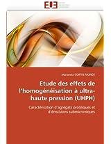 Etude Des Effets de L Homogeneisation a Ultra-Haute Pression (Uhph) (Omn.Univ.Europ.)