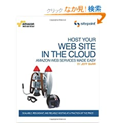 Host Your Web Site on the Cloud: Amazon Web Services Made Easy
