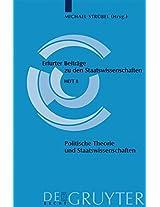 Politische Theorie Und Staatswissenschaften = Political Theory and Political Science = Political Theory and Political Science: 8 (Erfurter Beitrage Zu Den Staatswissenschaften)