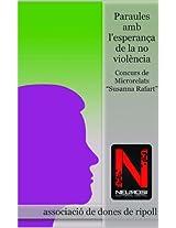 Paraules amb l'esperança de la no violència (Catalan Edition)
