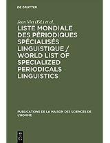 Liste Mondiale Des Periodiques Specialises Linguistique / World List of Specialized Periodicals Linguistics (Publications De La Maison Des Sciences De L'homme)
