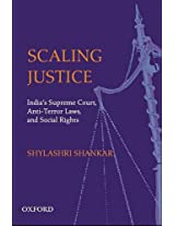 Scaling Justice: The Supreme Court, Social Rights and Civil Liberties in India