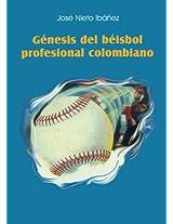 Génesis del béisbol profesional colombiano