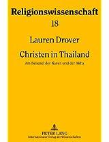 Christen in Thailand: Am Beispiel Der Karen Und Der Akha (Religionswissenschaft)