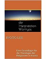 Buddhismus in der Interpretation Wönhyos: Eine Grundlage für die Theologie der Religionen in Korea (German Edition)
