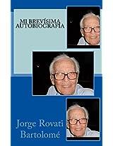 Mi brevísima autobiografía (Spanish Edition)