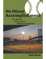 No Minor Accomplishment: The Revival of New Jersey Professional Baseball