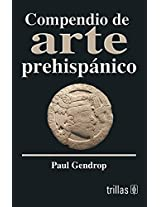 Compendio De Arte Prehispanico/ Synopsis of Pre-Hispanic Art (Linterna Magica/ Magic Lantern)