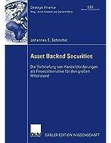 Asset Backed Securities: Die Verbriefung von Handelsforderungen als Finanzierungsalternative für den großen Mittelstand (Strategic Finance)