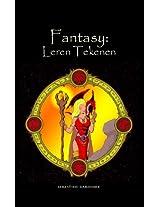 Fantasy: Leren tekenen (Dutch Edition)