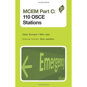 MCEM Part C: 110 Osce Stations (Postgrad Exams)