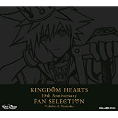 KINGDOM HEARTS 10th Anniversary FAN SELECTION-Melodies&amp;Memories-