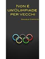 Sochi 2014 - Non è un'Olimpiade per vecchi (Italian Edition)