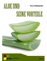 Aloe und seine Vorteile für die Haut -und Körper