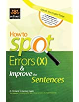 How to Spot Errors (X) & Improve the Sentences
