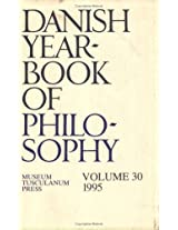 Danish Yearbook of Philosophy 1995: v. 30