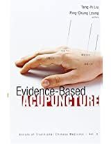 Evidence-Based Acupuncture (Annals of Traditional Chinese Medicine)