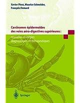 Carcinomes Pidermo Des Des Voies a Ro-Digestives Sup Rieures: Nouvelles Strat Gies Diagnostiques Et Th Rapeutiques