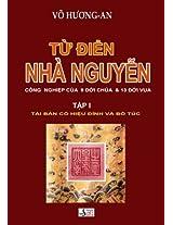 Tu Dien Nha Nguyen Tap: 1