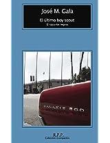 El último boy scout (Spanish Edition)