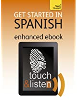 Get Started In Spanish: Teach Yourself Audio eBook (Kindle Enhanced Edition) (Teach Yourself Audio eBooks)