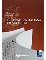 Progetto Cultura Italiana: LA Letturatura Italiana Per Stranieri