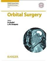 Orbital Surgery (Esaso Course Series)