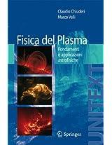 Fisica del Plasma: Fondamenti e applicazioni Astrofisiche (UNITEXT)