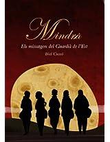 Mindrä: Els missatgers del Guardià de l'Est (Catalan Edition)