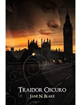 Traidor Oscuro: El Ministro Oscuro #1.5 (Spanish Edition)