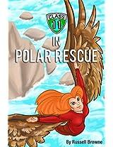 Class 11 en Rescate Polar (Spanish Edition)