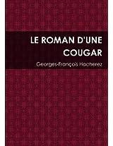 Le Roman D'Une Cougar