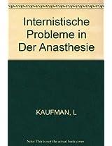 Kaufman Current Topics In Anasthesie - Internistis Che Probleme In Der *anasthesie*