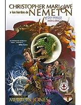 Christopher Marlowe y los bardos de Nemeton: Increiblemente ambicioso, epico, anarquico