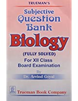 Trueman's Elementary Biology - Vol. 2 with Subjective Question Bank Biology