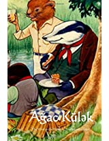 Agac Kulek / the Wind in the Willows