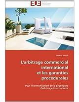 L'Arbitrage Commercial International Et Les Garanties Procedurales