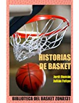 Historias de basket (Biblioteca del basket Zona131 nº 9) (Spanish Edition)