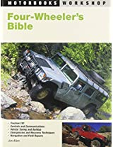 Four-Wheeler's Bible (Motorbooks Workshop)