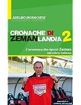 Cronache di Zemanlandia 2