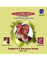 Palghat K.V. Narayana Swami: Vocal - Vol. 1