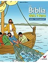 La Bíblia dels Nens - Nou Testament: La Bíblia dels Nens: Volume 1