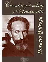 Cuentos de la selva y Anaconda (Con notas) (Spanish Edition)