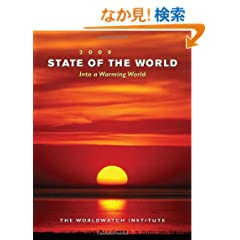 State of the World 2009: Into a Warming World