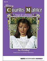 Hedwig Courths-Mahler - Folge 039: Im Waldhof