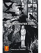 Seelen hinter Glas (German Edition)